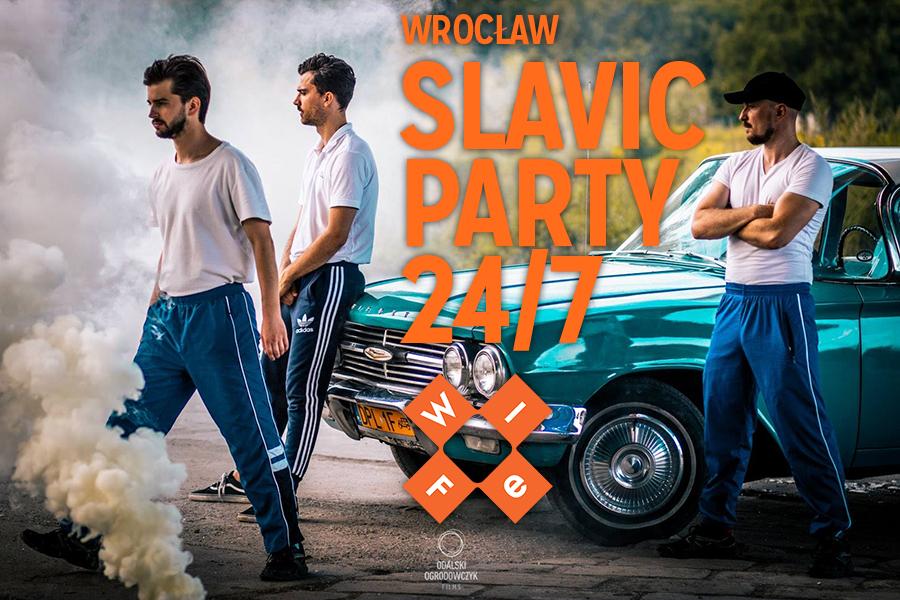 Slavic Party 24/7